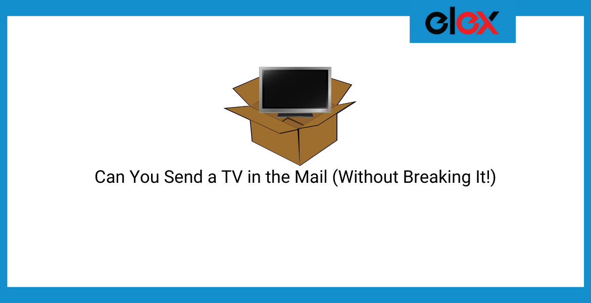 send a TV in the mail