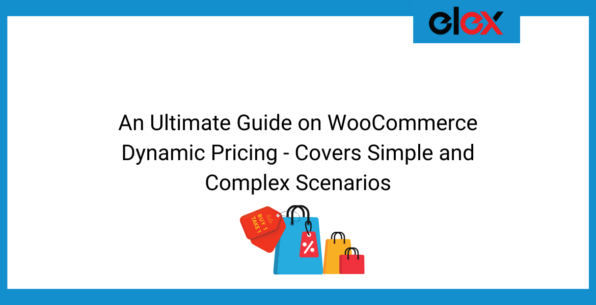 An Ultimate Guide on WooCommerce Dynamic Pricing | Blog Banner