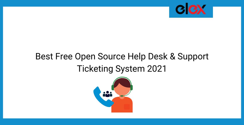 Best Free Open Source Help Desk & Support Ticketing System 2021 | Blog Banner