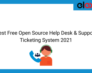 Best Free Open Source Help Desk & Support Ticketing System 2021 | Blog Banner