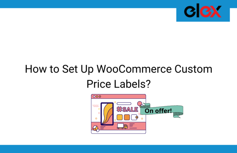 How to Set Up WooCommerce Custom Price Labels | Blog banner