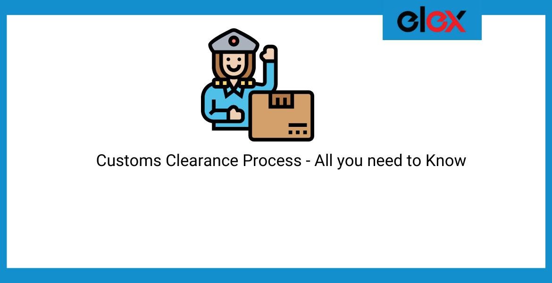 Customs Clearance Process