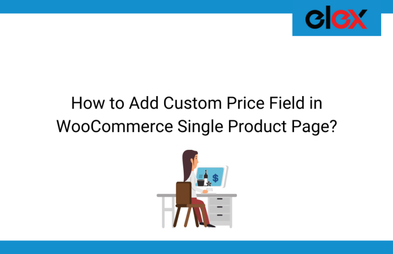 How to Add Custom Price Field in WooCommerce Single Product Page | Blog Banner