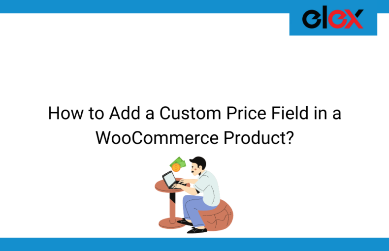How to Add a Custom Price Field in a WooCommerce Product | Blog Banner