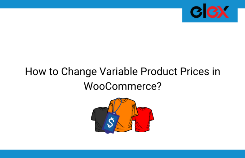 How to Change Variable Product Prices in WooCommerce | Blog Banner