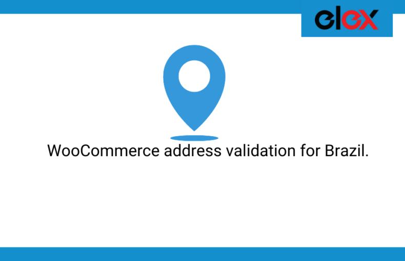 WooCommerce address validation for Brazil