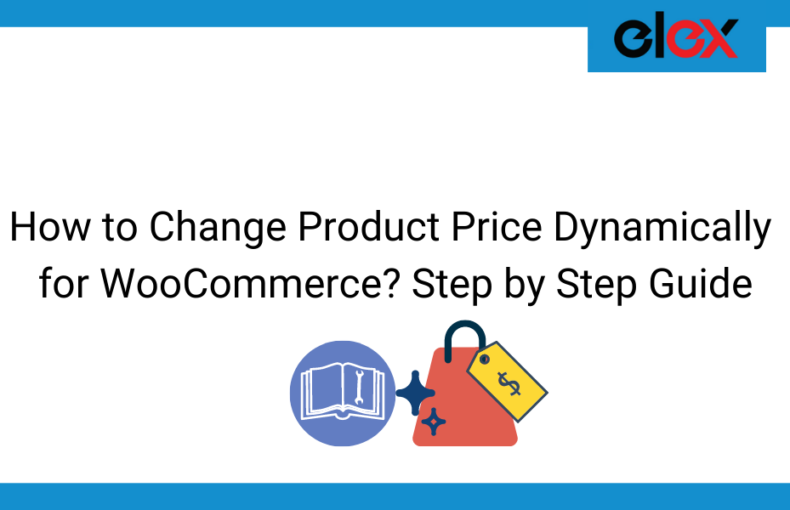 How to Change Product Price Dynamically for WooCommerce Step by Step Guide   Blog Banner
