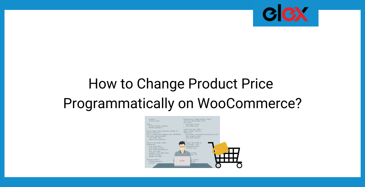 How to Change Product Price Programmatically on WooCommerce | Blog Banner