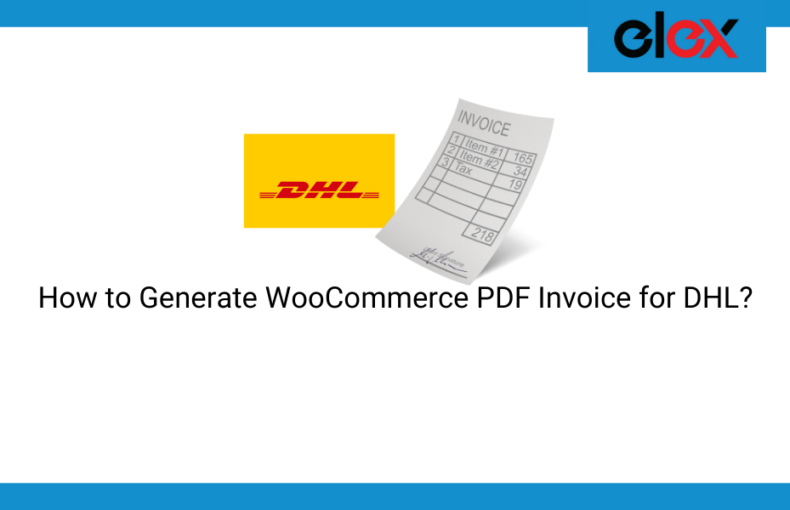 generate WooCommerce PDF invoices for DHL