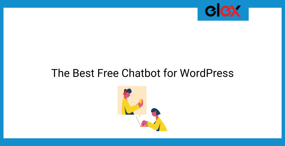 The Best Free Chatbot for WordPress | Blog Banner