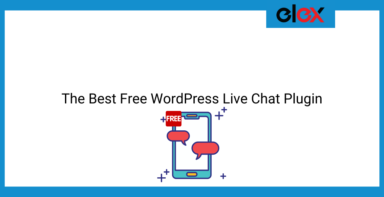 The Best Free WordPress Live Chat Plugin   Blog Banner
