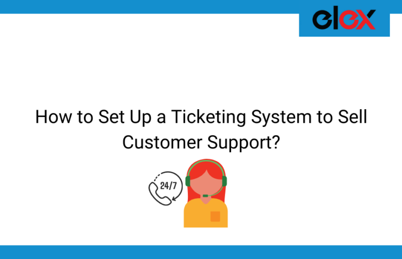 How to Set Up a Ticketing System to Sell Customer Support | Blog Banner