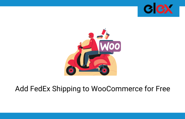 Add FedEx Shipping to WooCommerce for Free