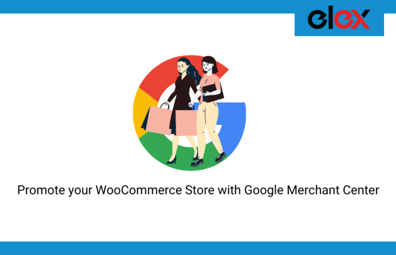 Promote your WooCommerce Store with Google Merchant Center