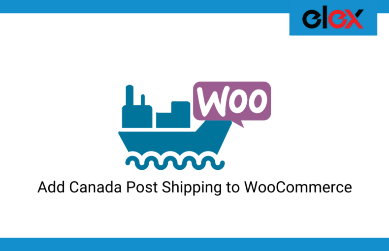 How to Set up Canada Post Shipping to WooCommerce